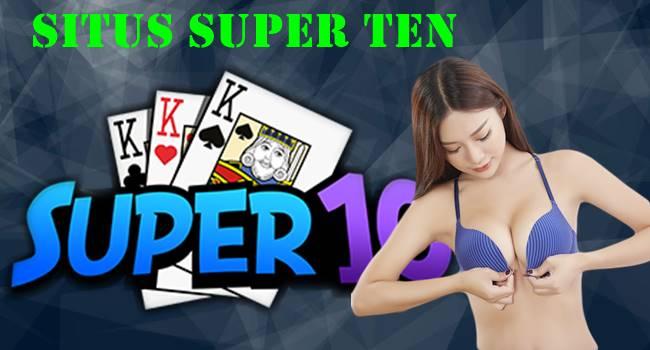 Situs Super Ten Memainkan Gamenya