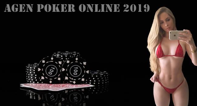 Agen Poker Online 2019 dan Cara Tepat Memilihnya